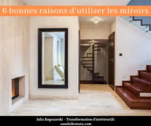 6 bonnes raisons d'utiliser les miroirs (Feng shui et bien-être)