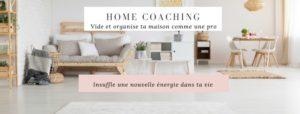 Insuffle une nouvelle dynamique à ta maison et à ta vie avec le Home Coaching
