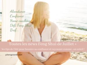 Les news Feng Shui de l'été : confiance, abondance, défi Feng Shui…
