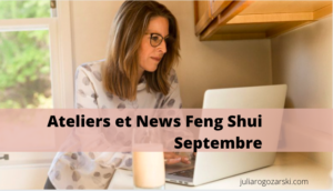 Les Ateliers et news Feng Shui de septembre